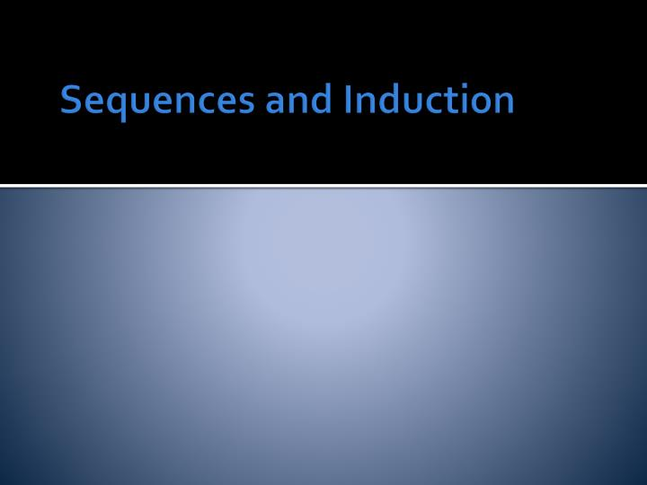 Sequences and Induction