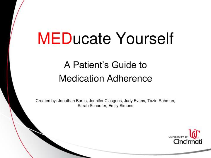 Med ucate yourself