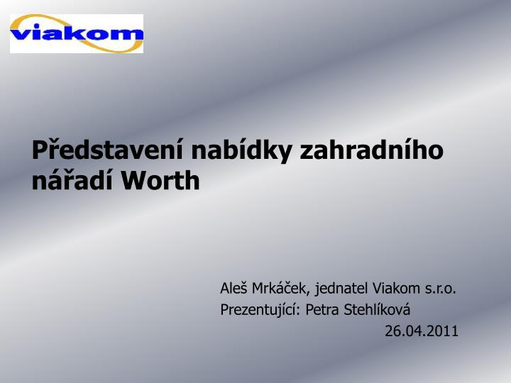 P edstaven nab dky zahradn ho n ad worth