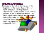 breaks and bells