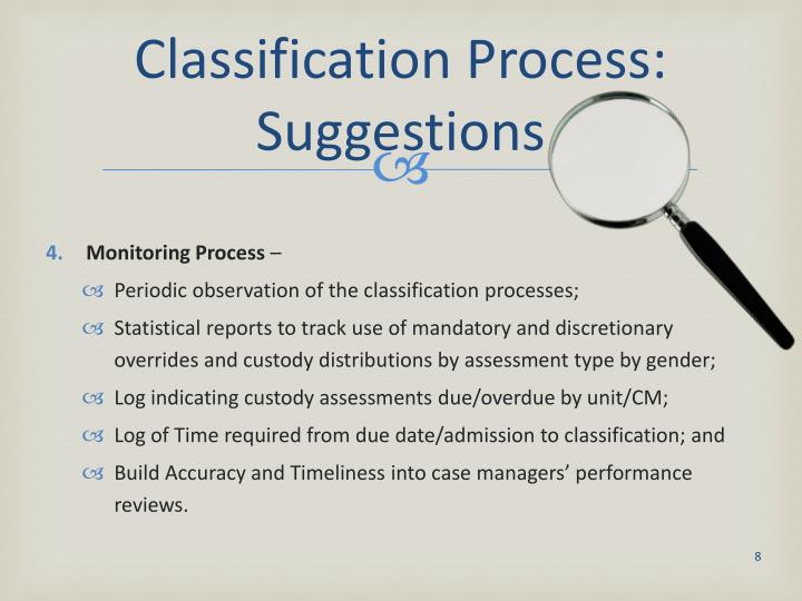 Classification Process: Suggestions