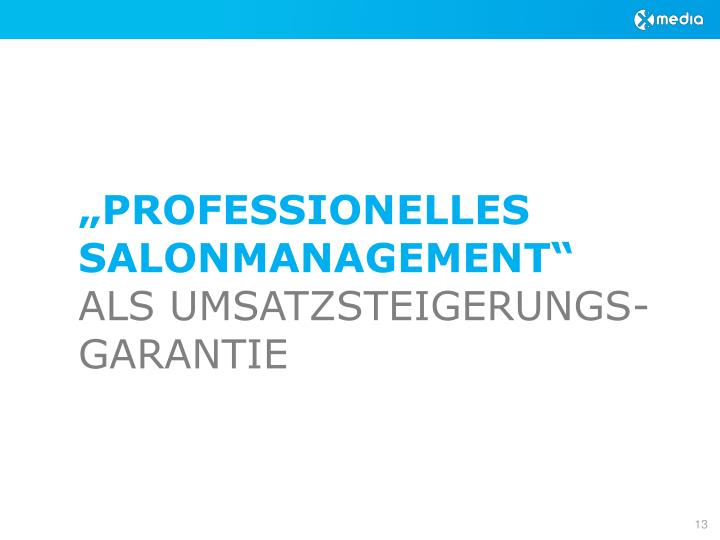 """PROFESSIONELLES SALONMANAGEMENT"""