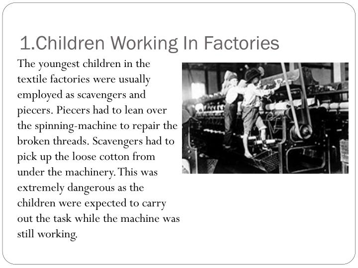 1.Children Working In Factories
