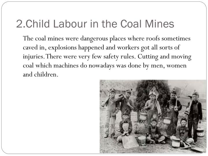 2.Child Labour in the Coal Mines
