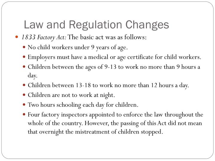 Law and Regulation Changes
