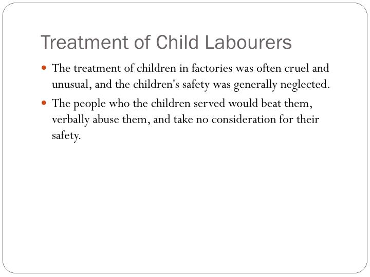 Treatment of Child Labourers