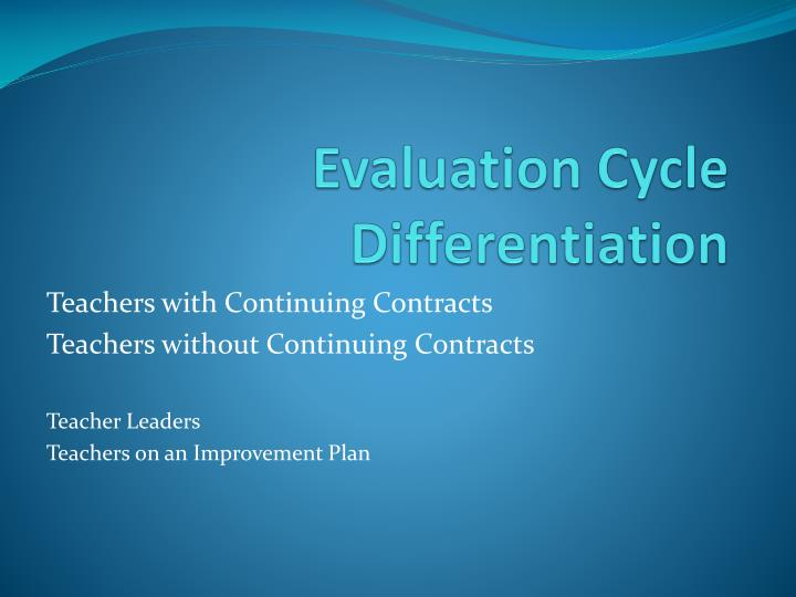 Evaluation Cycle Differentiation
