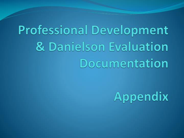 Professional Development & Danielson Evaluation