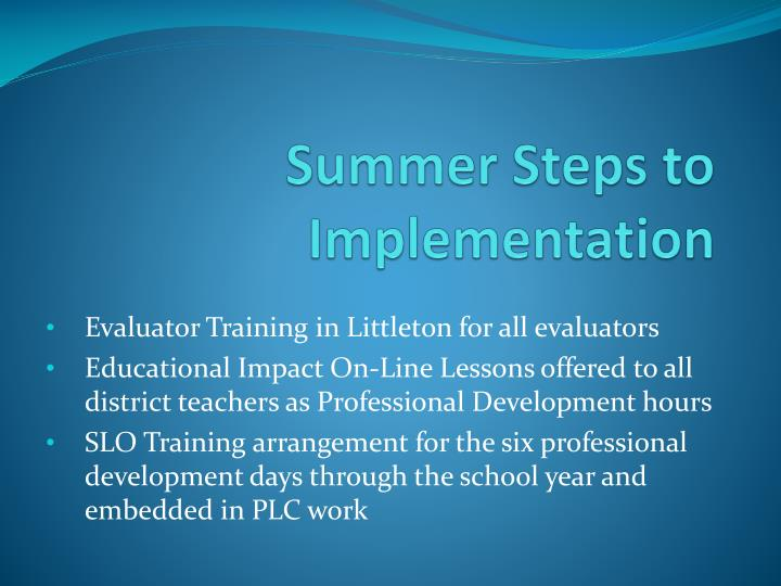 Summer Steps to Implementation