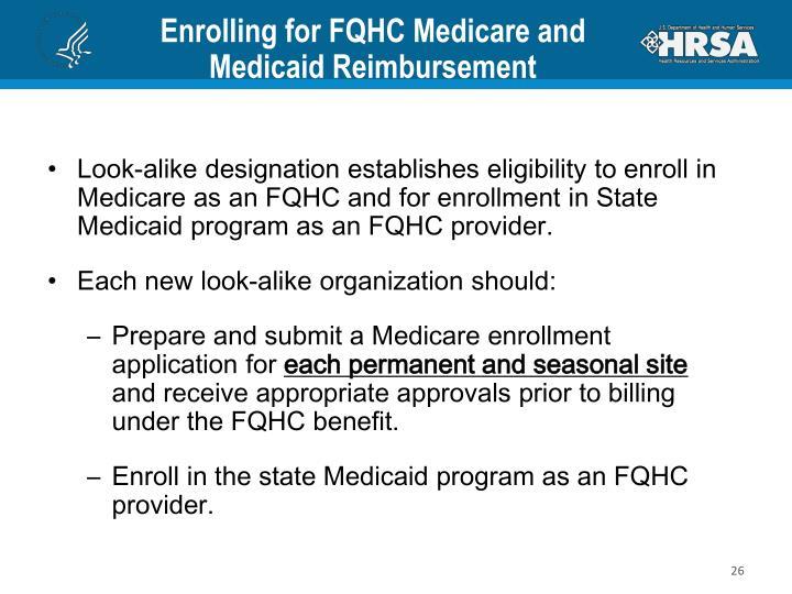 Enrolling for FQHC Medicare and Medicaid Reimbursement