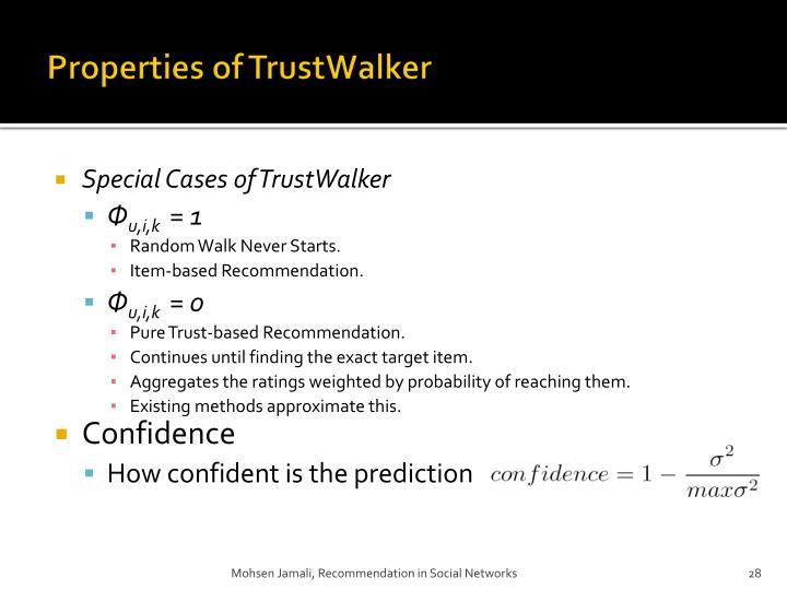 Properties of TrustWalker