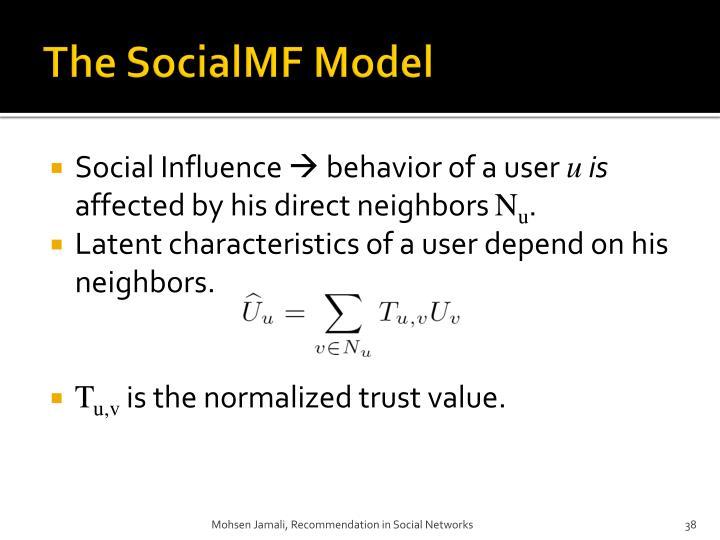 The SocialMF Model