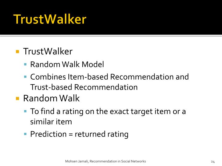 TrustWalker