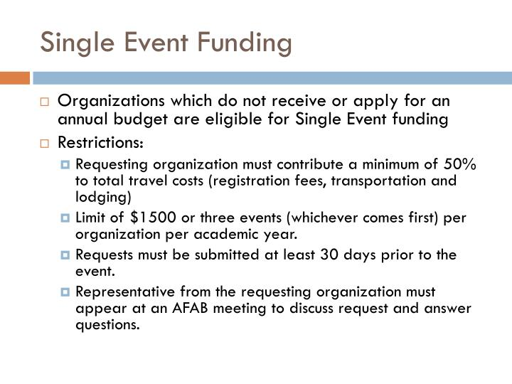 Single Event Funding
