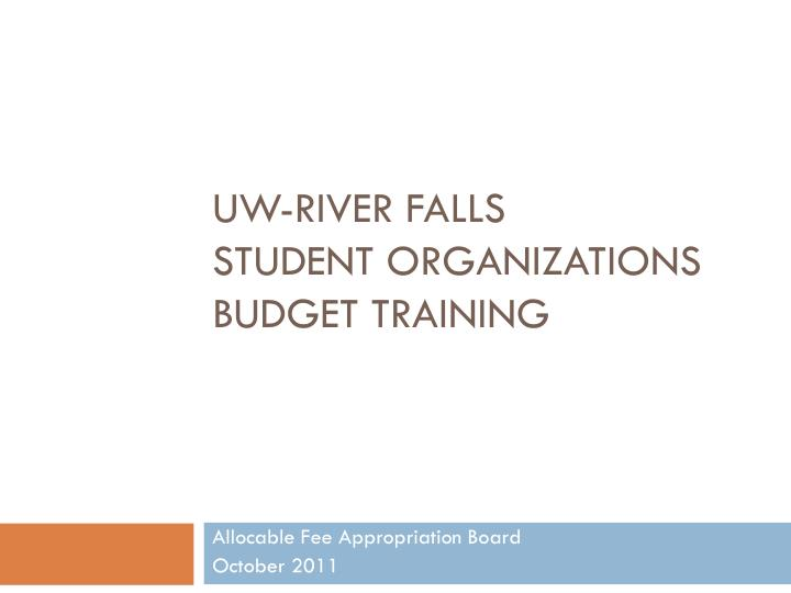 Uw river falls student organizations budget training