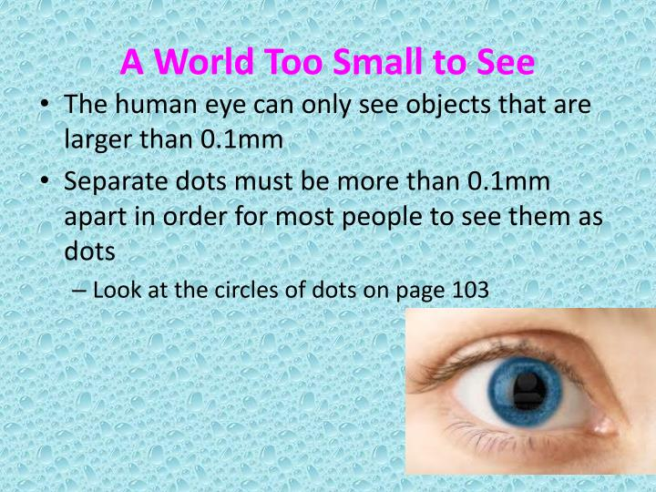 A World Too Small to See
