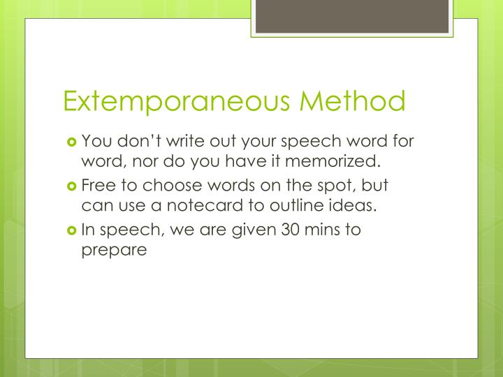 Extemporaneous Method