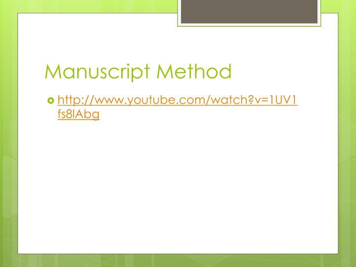 Manuscript Method