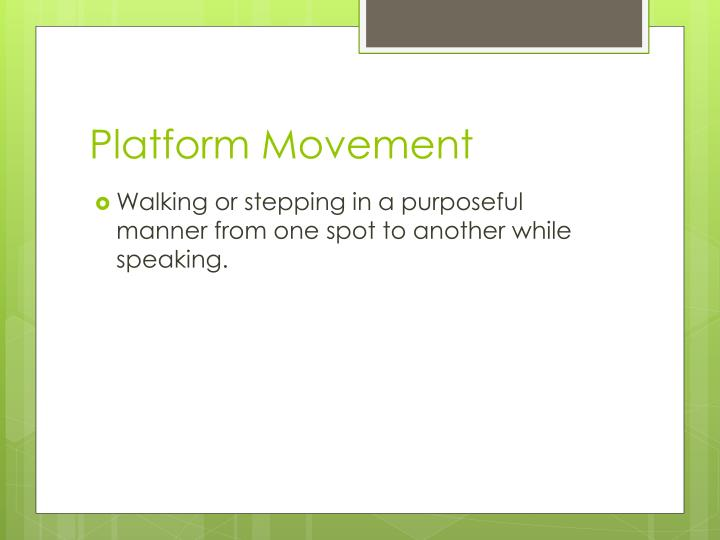 Platform Movement
