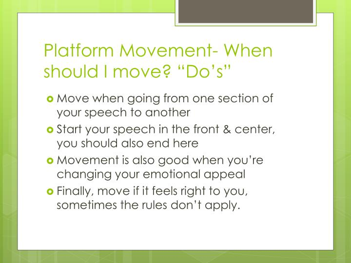 "Platform Movement- When should I move? ""Do's"""