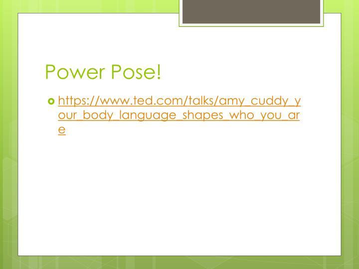Power Pose!