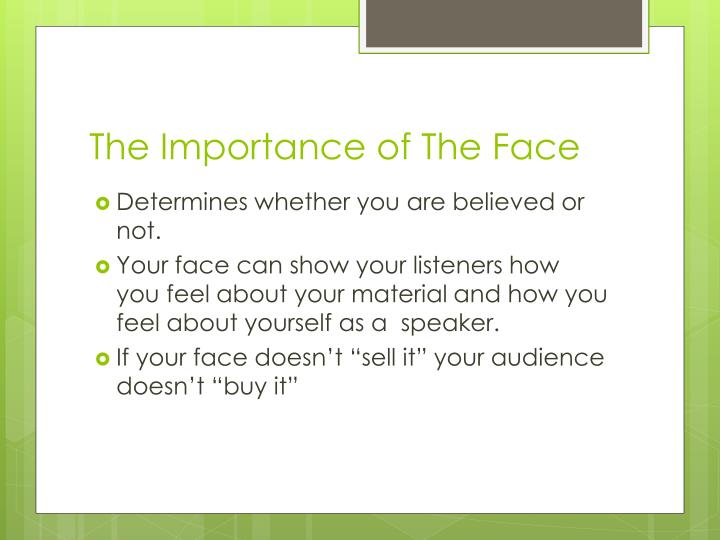 The Importance of The Face