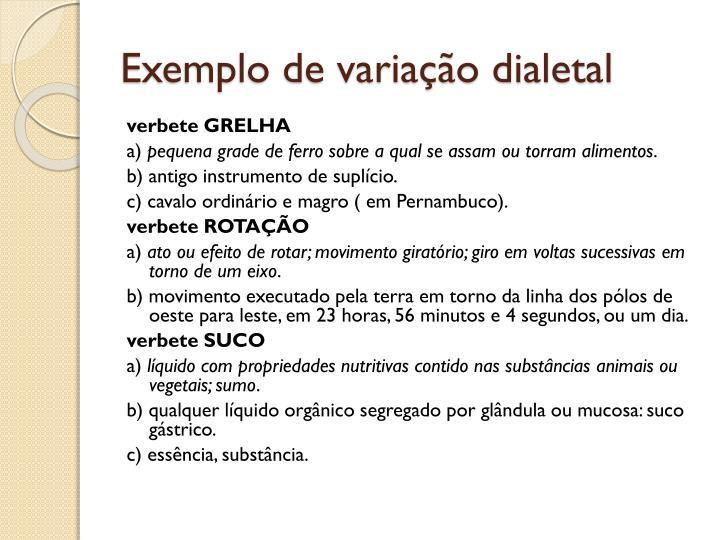 Exemplo de variação dialetal