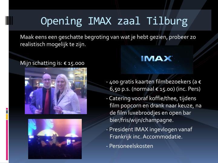 Opening IMAX zaal Tilburg