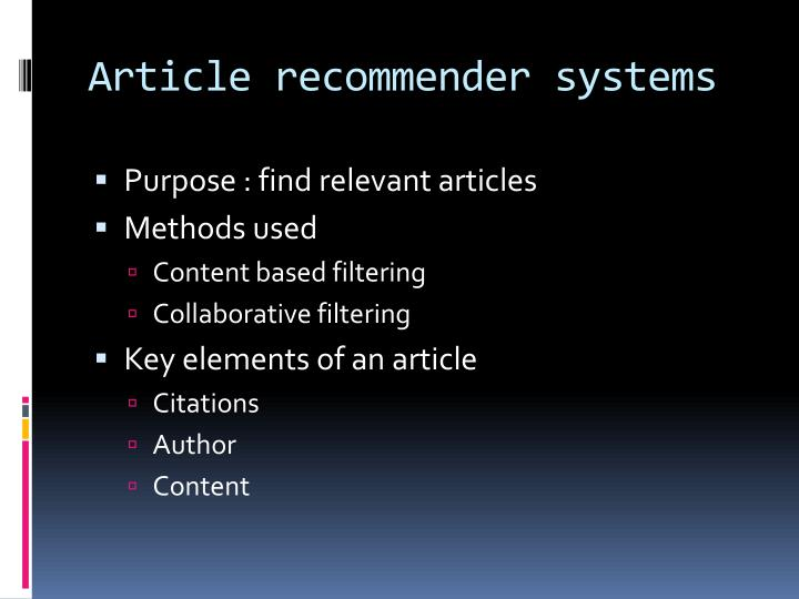 Article recommender systems
