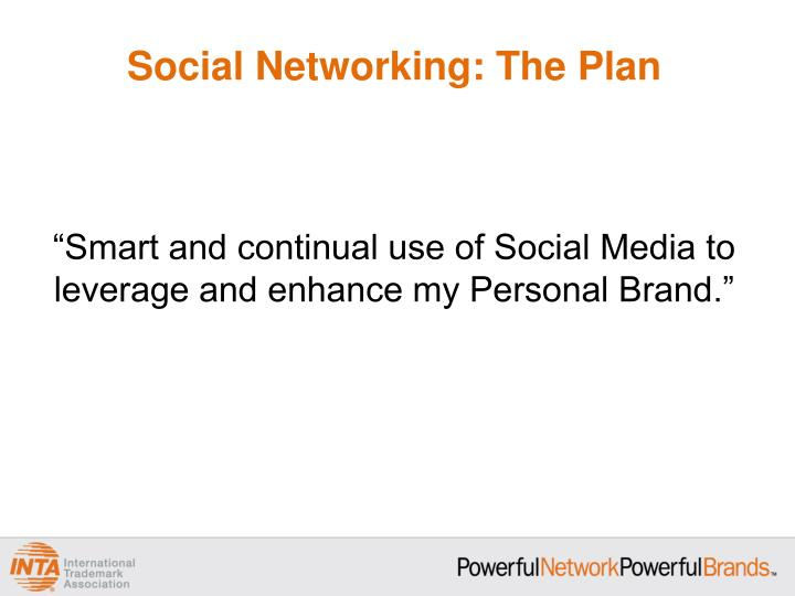 Social Networking: The Plan
