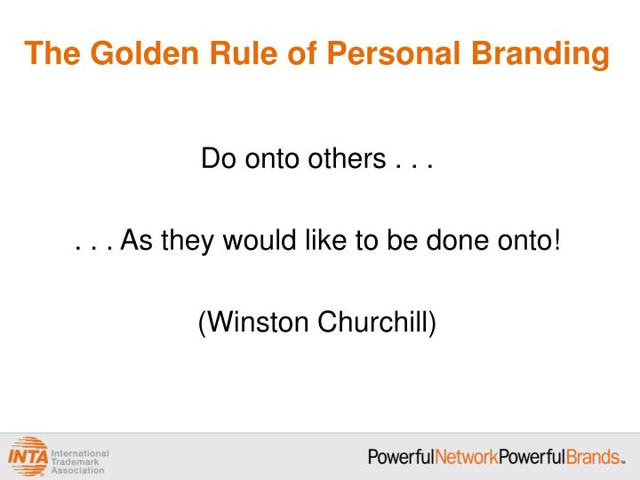 The Golden Rule of Personal Branding