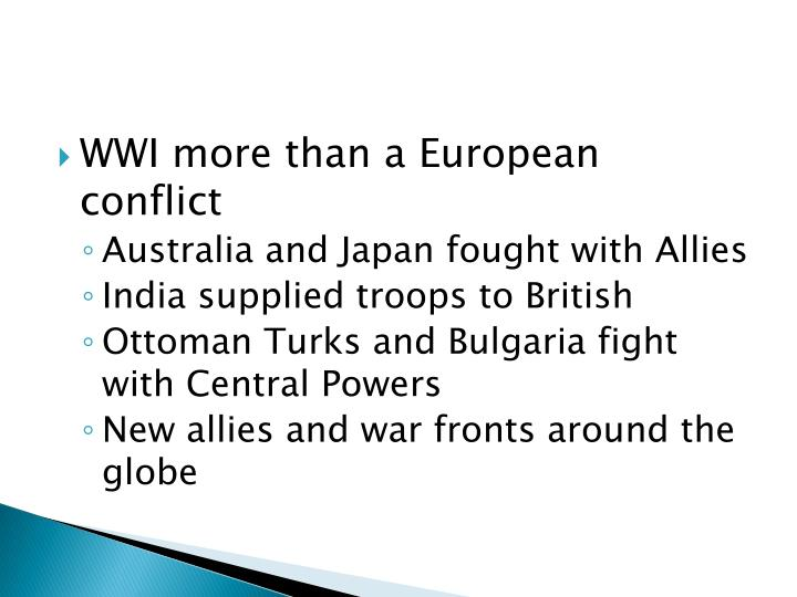 WWI more than a European conflict