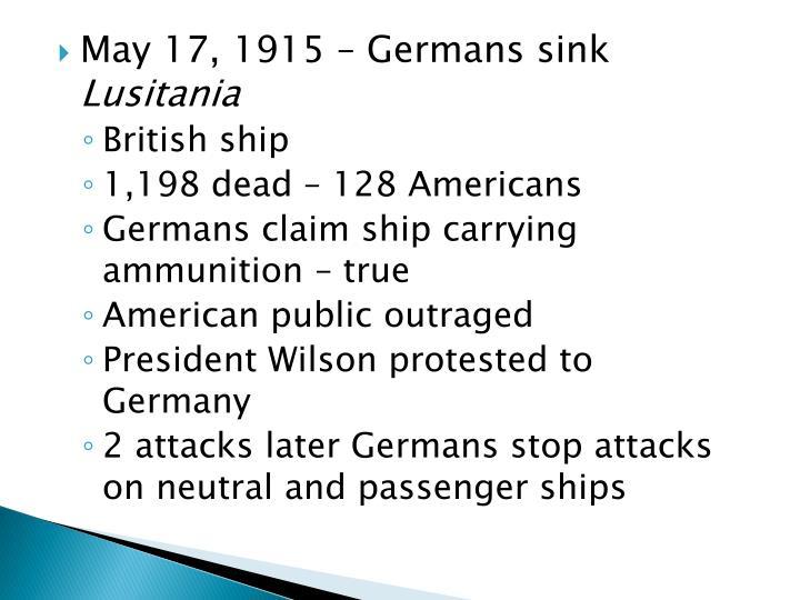 May 17, 1915 – Germans sink
