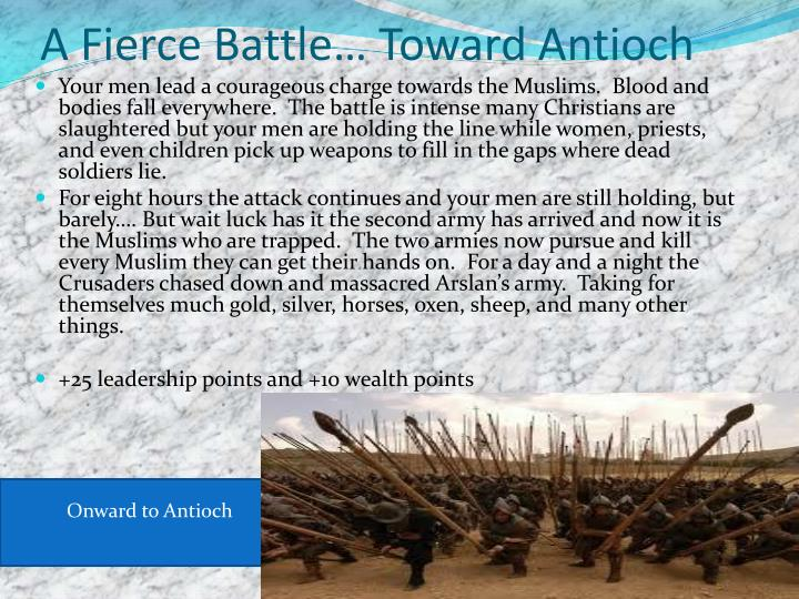 A Fierce Battle… Toward Antioch