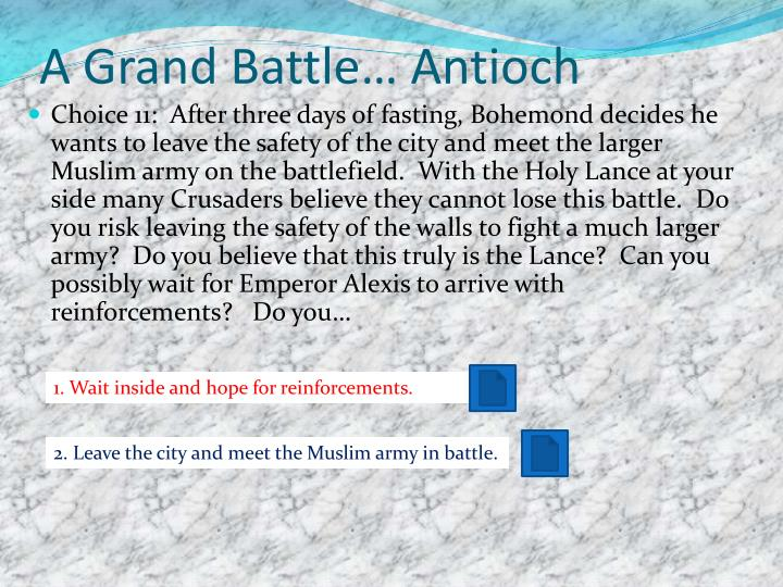 A Grand Battle… Antioch