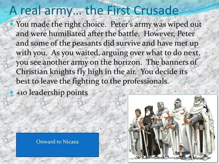 A real army… the First Crusade