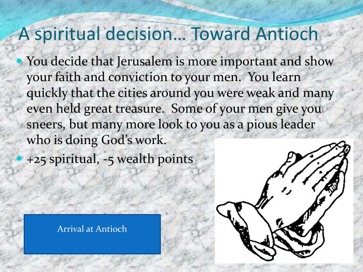 A spiritual decision… Toward Antioch