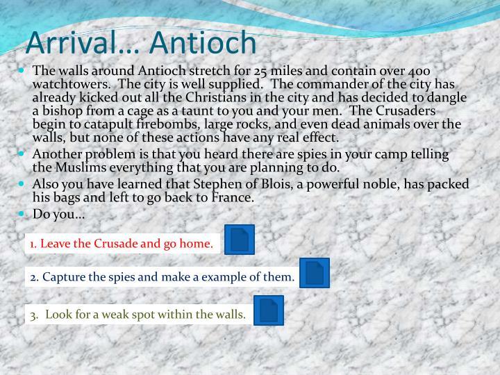 Arrival… Antioch