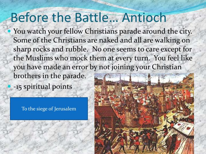 Before the Battle… Antioch