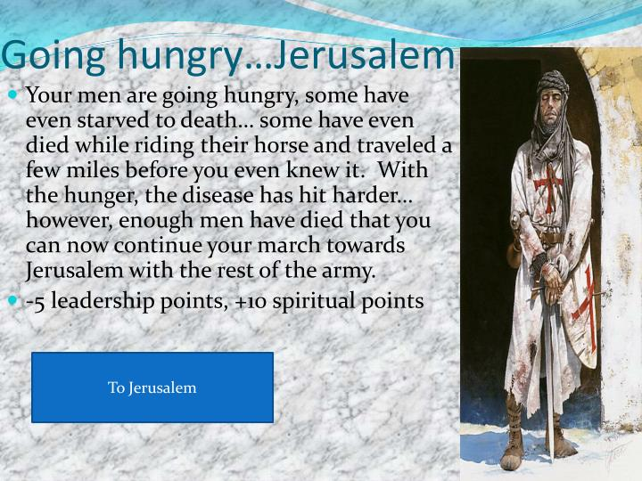 Going hungry…Jerusalem