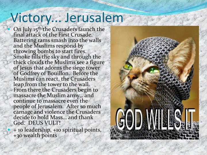 Victory... Jerusalem