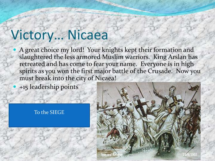 Victory… Nicaea