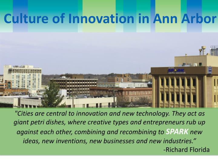 Culture of Innovation in Ann Arbor
