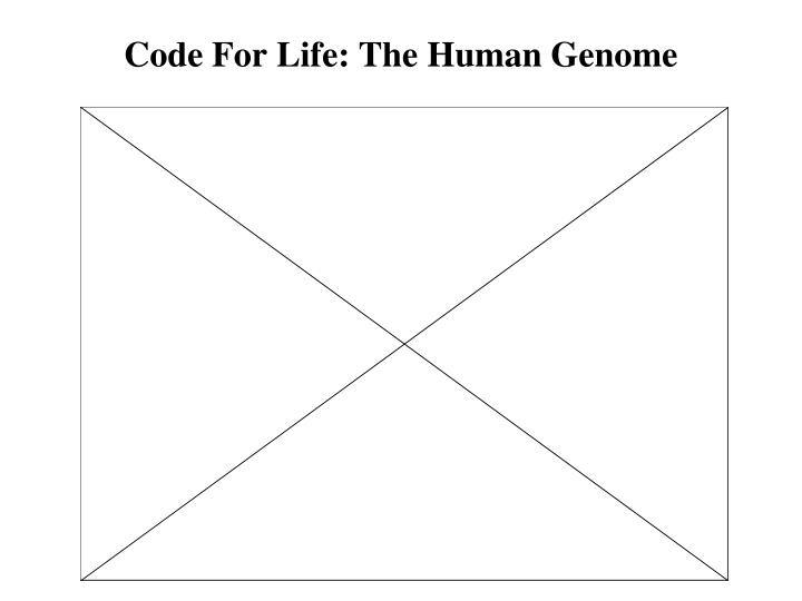 Code For Life: The Human Genome