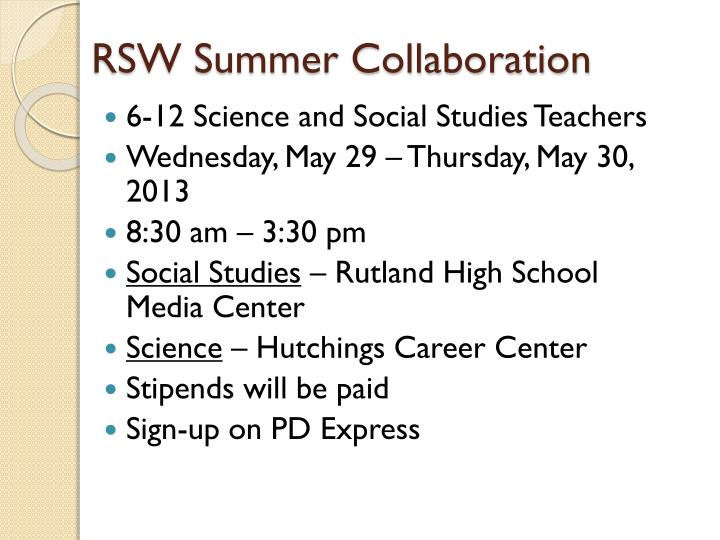RSW Summer Collaboration