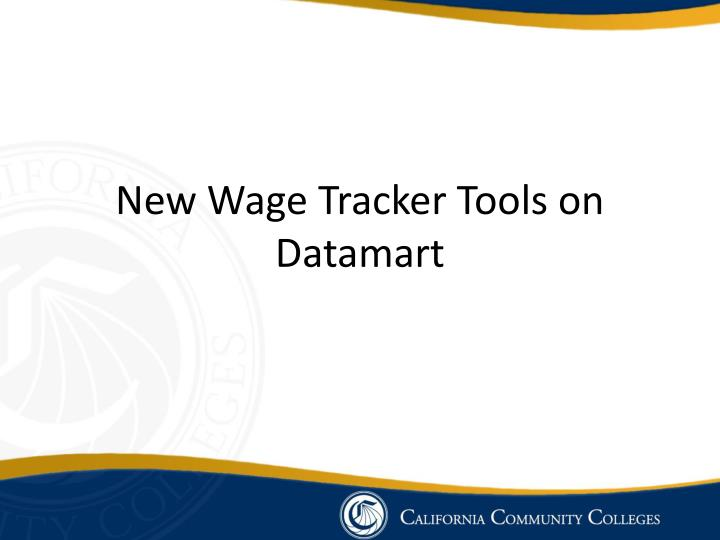 New Wage Tracker Tools on