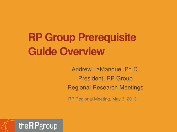 RP Group Prerequisite Guide Overview