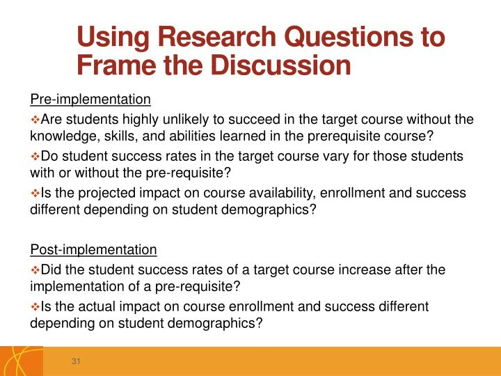 Using Research Questions to Frame the Discussion
