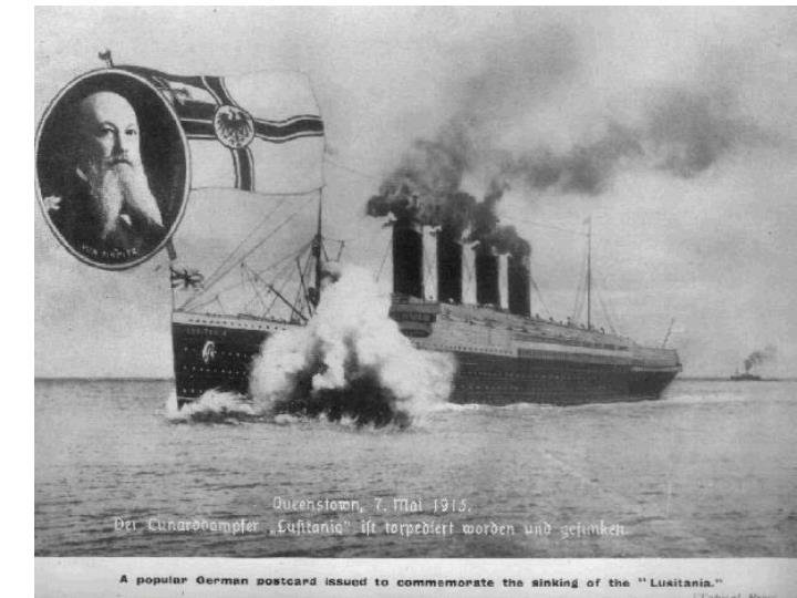 March 3 2014 r a w why did germany sink the lusitania