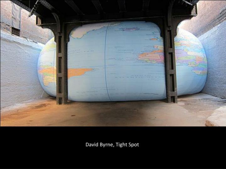 David Byrne, Tight Spot